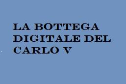 Immagine Pon La bottega digitale del Carlo V per accedere alla pagina specifica
